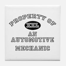 Property of an Automotive Mechanic Tile Coaster