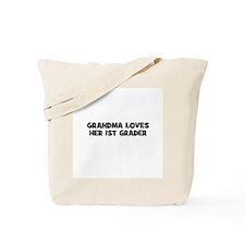 Grandma Loves Her 1st Grader Tote Bag