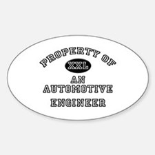 Property of an Automotive Engineer Oval Decal