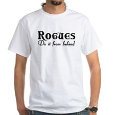 Rogues Do it From Behind Shirt