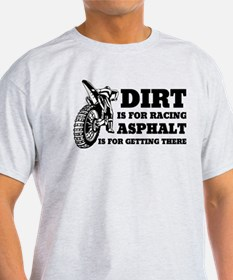 Dirt Is For Racing T-Shirt