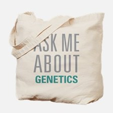 Ask Me About Genetics Tote Bag