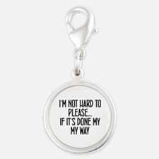 I'm Not Hard to Please - Sassy Quote Charms