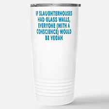 If slaughterhouses - Stainless Steel Travel Mug