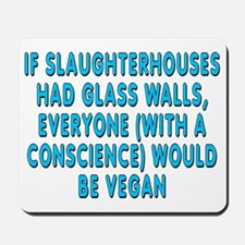 If slaughterhouses - Mousepad