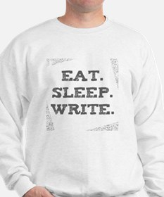 Cute Eat sleep write Sweatshirt