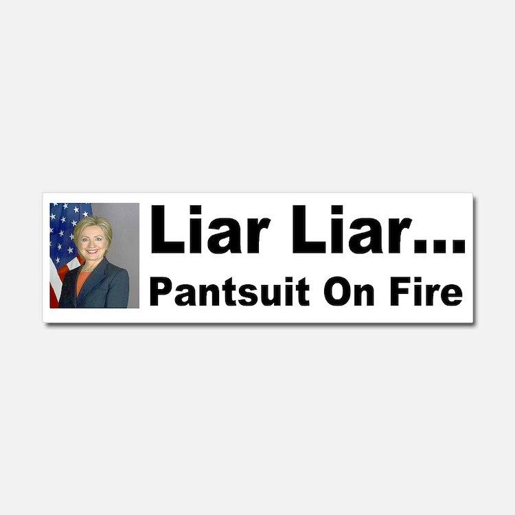 Liar Liar Hillary Car Magnet 10 x 3