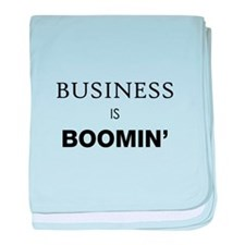 Business is Boomin baby blanket