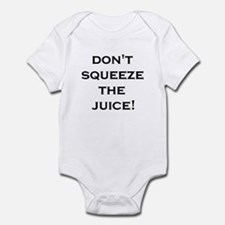 Dont Squeeze The Juice graphic 1 Body Suit