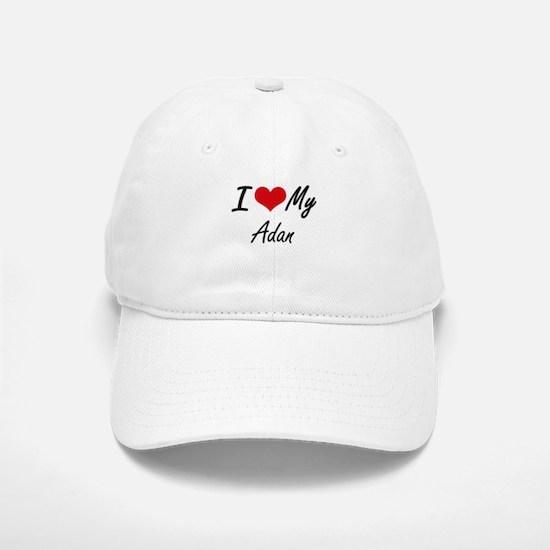 I Love My Adan Baseball Baseball Cap