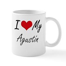 I Love My Agustin Mugs