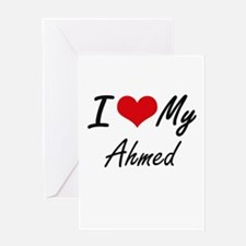 I Love My Ahmed Greeting Cards