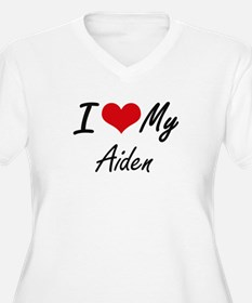 I Love My Aiden Plus Size T-Shirt