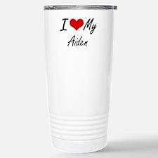 I Love My Aiden Stainless Steel Travel Mug