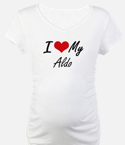 I Love My Aldo Shirt