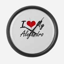 I Love My Alejandro Large Wall Clock