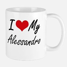I Love My Alessandro Mugs