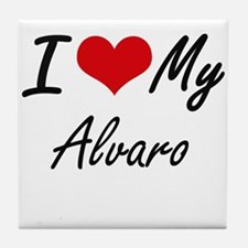 I Love My Alvaro Tile Coaster