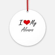 I Love My Alvaro Round Ornament