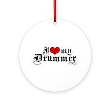 I Love My Drummer Ornament (Round)