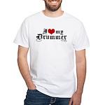 I Love My Drummer White T-Shirt