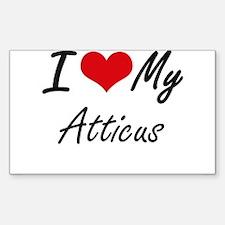 I Love My Atticus Decal