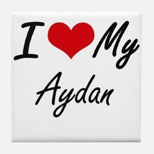I Love My Aydan Tile Coaster