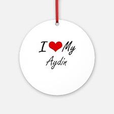 I Love My Aydin Round Ornament