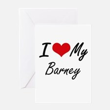 I Love My Barney Greeting Cards