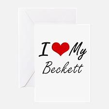 I Love My Beckett Greeting Cards