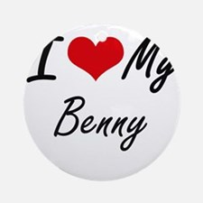 I Love My Benny Round Ornament