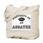 Property of an Assayer Tote Bag