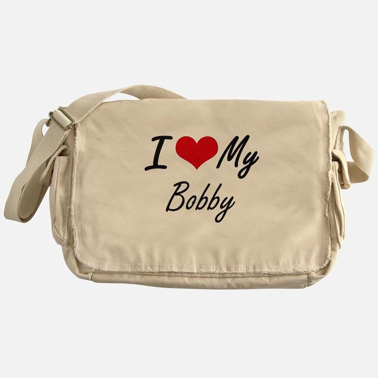 I Love My Bobby Messenger Bag