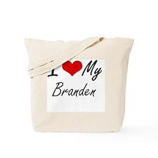 I Love My Branden Tote Bag