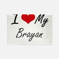 I Love My Brayan Magnets