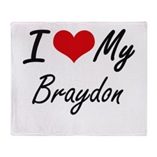 I Love My Braydon Throw Blanket
