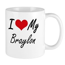 I Love My Braylon Mugs