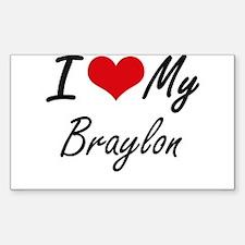I Love My Braylon Decal