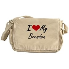 I Love My Brenden Messenger Bag