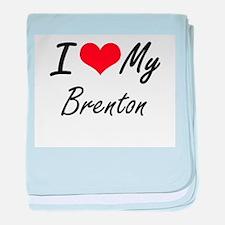 I Love My Brenton baby blanket