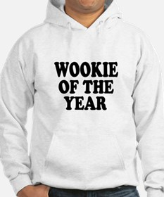 Wookie of the Year funny Hoodie
