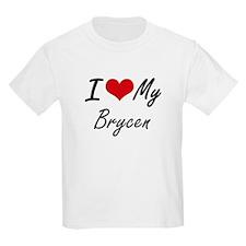 I Love My Brycen T-Shirt