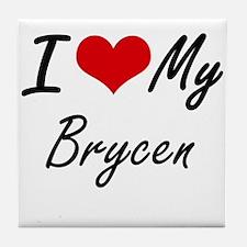 I Love My Brycen Tile Coaster