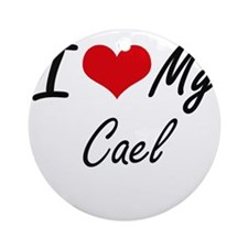 I Love My Cael Round Ornament