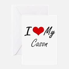 I Love My Cason Greeting Cards