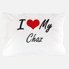 I Love My Chaz Pillow Case