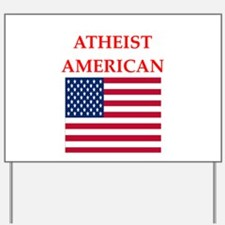 athiest american Yard Sign