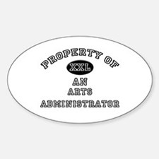 Property of an Arts Administrator Oval Decal