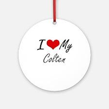 I Love My Colten Round Ornament