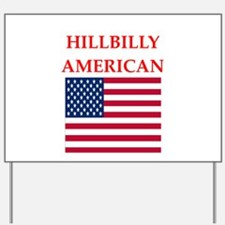 hillbilly american Yard Sign